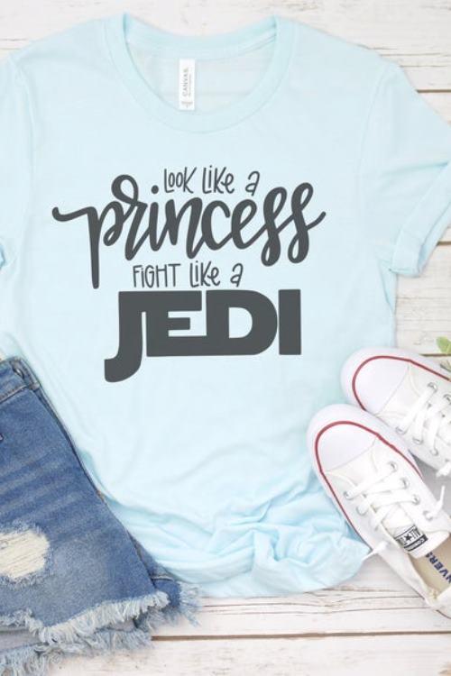Star Wars Shirt Look Like a Princess, Fight Like a Jedi