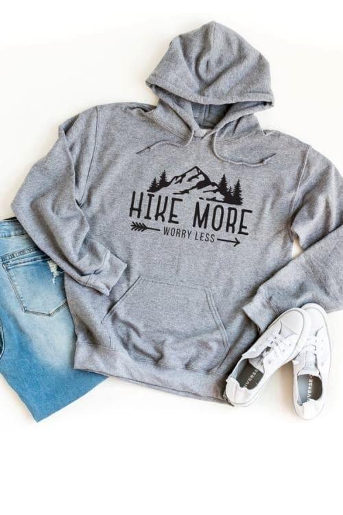 Hike More Worry Less Hoodie Sweatshirt Outdoor Hoodie Sweatshirt Unisex Fit Hoodie Graphic Hoodie Sweatshirt Camping Hiking