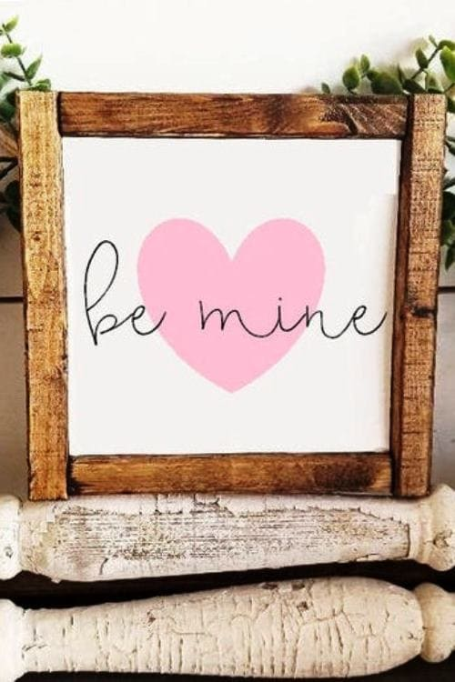Be Mine Sign Valentines Day Sign
