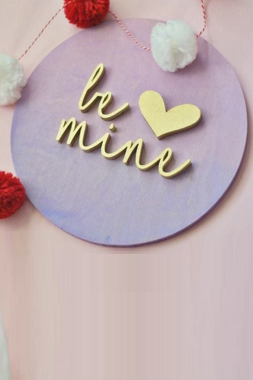 Be Mine Valentine's Day Sign